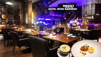 กินอาหารอิตาเลี่ยนผสมผสานสไตล์อาหารแถบเมดิเตอร์เรเนียน ฟังโอเปร่า @Medici Kitchen & Bar  (Hotel Muse Bangkok)