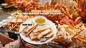 กินไม่อั้น King Crab, Snow Crab, Blue Crab ในธีม Crab Carnival มาเต็มไม่ต้องยั้ง @Pullman Bangkok Grande Sukhumvit ใกล้แยกอโศกนิสเดียว