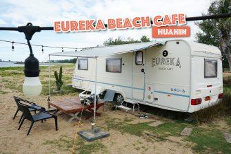 """เช็คอิน นั่งคาเฟ่ริมทะเล รถบ้าน เกร๋ เกร๋ สไตล์แคมป์ปิ้ง """"Eureka Breach Cafe"""" หัวหิน พร้อม… อาหาร เครื่องดื่ม และที่พัก"""