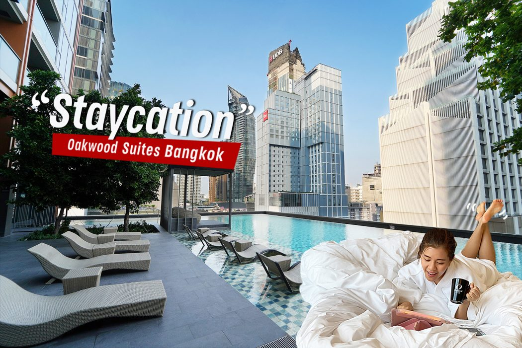 Staycation Oakwood Suites Bangkok 0